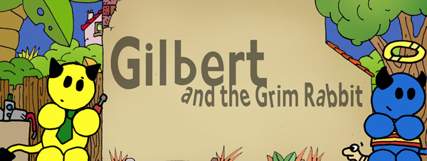 Gilbert and the Grim Rabbit